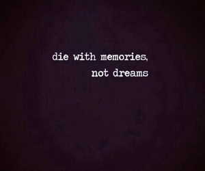 memories, Dream, and quote image