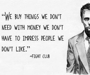 money, true, and fight club image