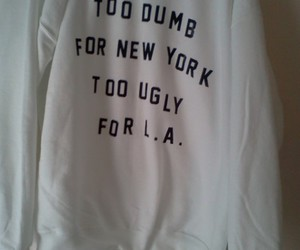new york, ugly, and la image