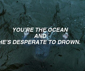 grunge, ocean, and drown image