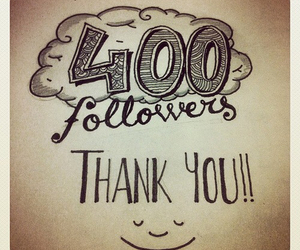 followers, thank you, and 400 image