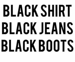 black jeans boots shirts image
