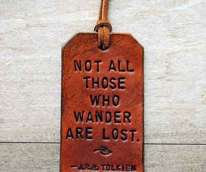wander, lost, and tolkien image