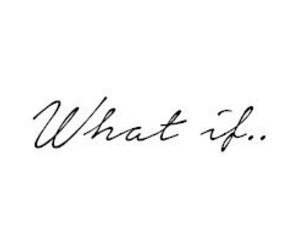 quote, what if, and life image