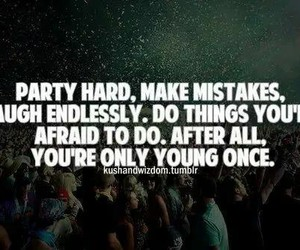 party, yolo, and young image