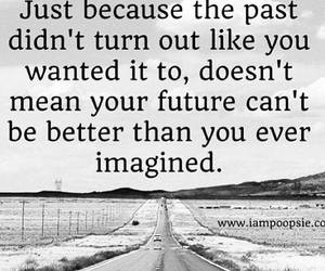 past, quotes, and future image