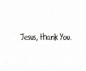 jesus, god, and thank you image