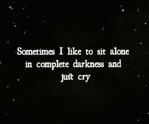 cry, alone, and Darkness image