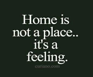 home, quotes, and feeling image