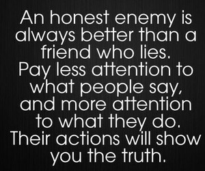enemy, honest, and quote image