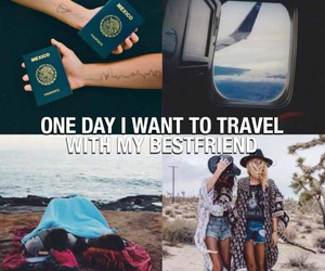 travel, best friends, and friends image