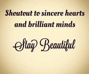 inspiring and stay beautiful image