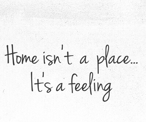 quotes, sweet home, and felling image