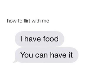 flirt, food, and me image