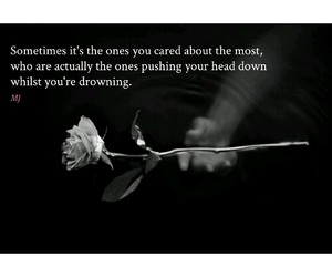 care, drowning, and quote image