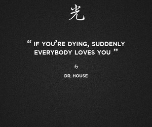 quote, dr house, and dying image