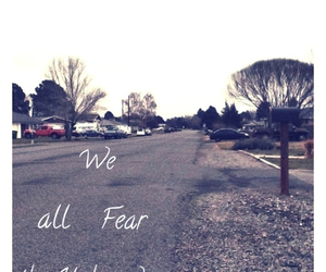 fear, life, and unknown image