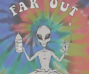 alien, far out, and weed image