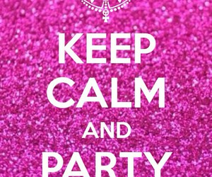 glitter, keep calm, and party image