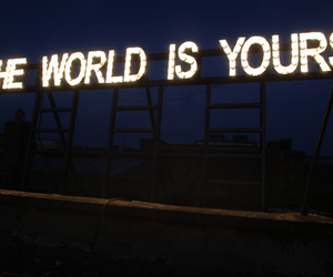 the and the world is yours image
