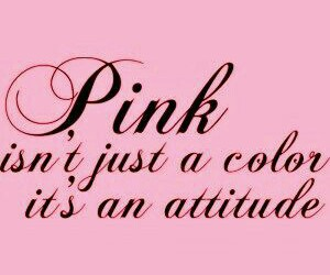 pink, attitude, and quotes image
