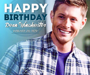 supernatural, dean winchester, and happy birthday image