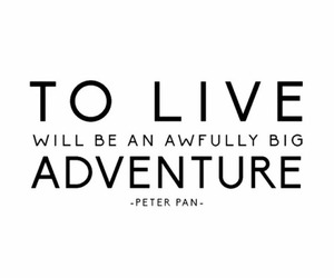 adventure, peter pan, and quote image
