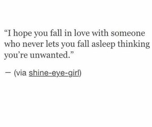 love, quotes, and unwanted image