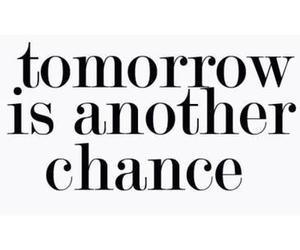quotes, tomorrow, and chance image