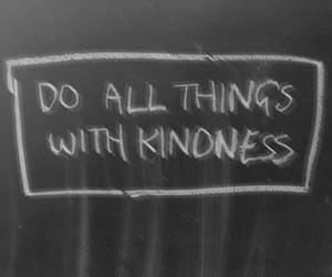 quotes, kindness, and grunge image
