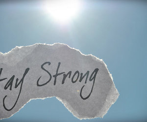 stay strong, strong, and stay image