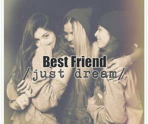 Dream, girls, and friends image