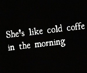 ed sheeran, cold coffe, and Lyrics image