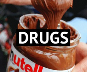 nutella, drugs, and chocolate image