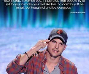 ashton kutcher, quotes, and smart image