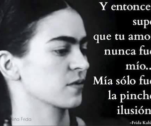 frases, frida kahlo, and ilusion image