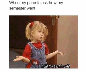 funny, semester, and parents image