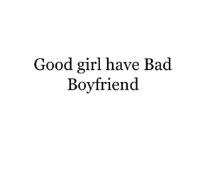 bad, boyfriend, and frases image