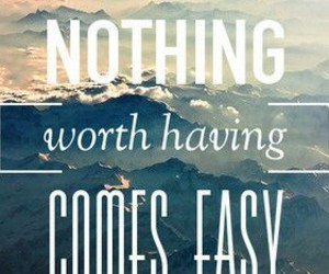 quote, Easy, and mountains image