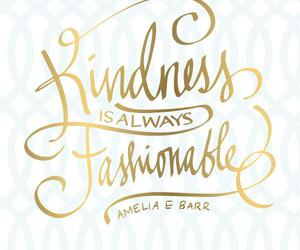 quote, kindness, and fashionable image