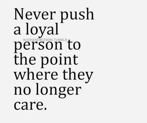 quotes, care, and loyal image