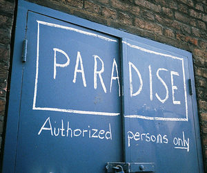 paradise, door, and quote image