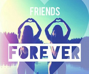 friends, forever, and heart image