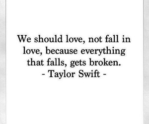 love, quotes, and Taylor Swift image