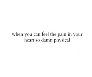 pain, heart, and quote image