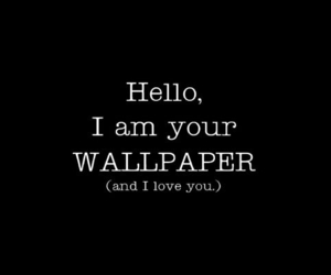 wallpaper, hello, and black image