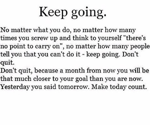 don't give up, qoute, and keep going image