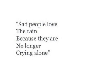 quote, loverain, and sadpeople image
