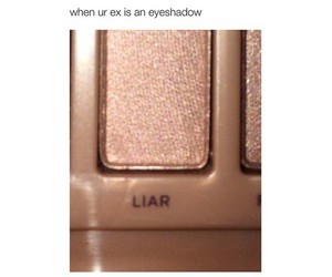 liar, ex, and funny image
