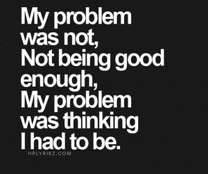 life, problem, and quote image